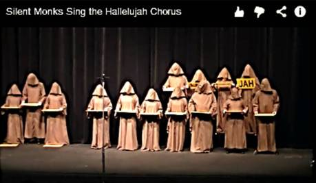 Silent Monks Sing the Hallelujah Chorus