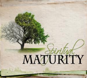 Spiritual Maturity