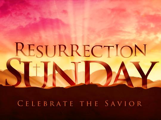 Easter - Resurrection Sunday