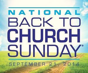 Back to Church Sunday 2014 -2