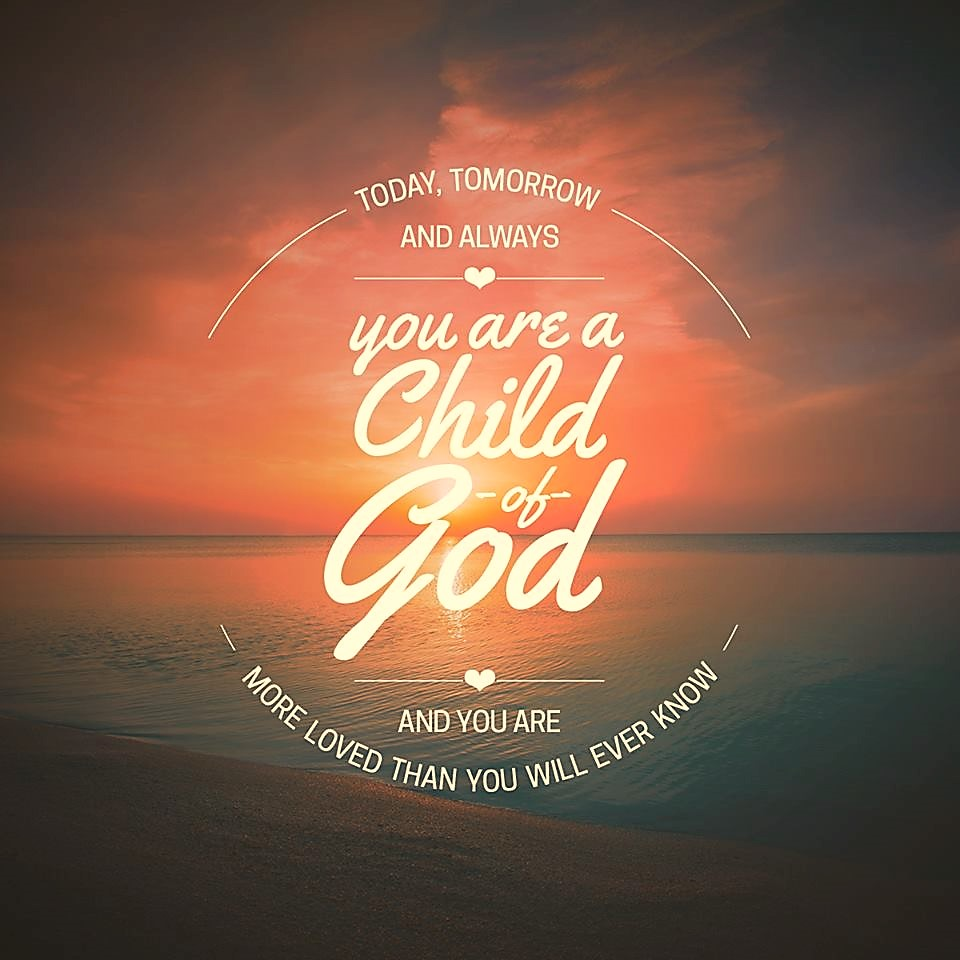 you-are-a-child-of-god